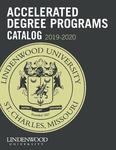 2019-2020 Lindenwood University Accelerated Degree Program Course Catalog by Lindenwood University