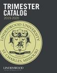 2019-2020 Lindenwood University Trimester Course Catalog by Lindenwood University