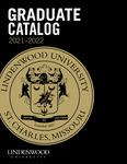 2021-2022 Lindenwood University Graduate Course Catalog by Lindenwood University
